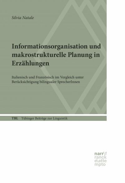 Informationsorganisation Und Makrostrukturelle Planung In Erzählungen
